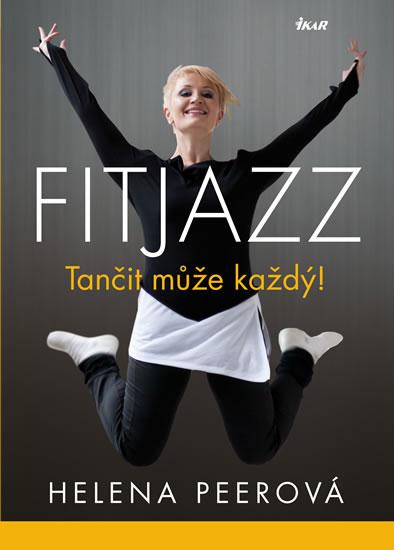 fitjazz-tancit-muze-kazdy-helena-peerova