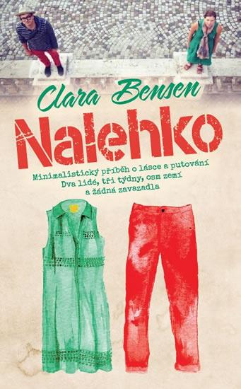 Soutěž o 3 výtisky knihy Clary Bensenové Nalehko