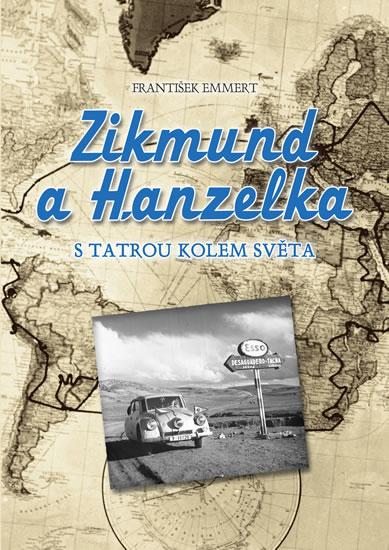 zikmund-a-hanzelka-s-tatrou-kolem-sveta