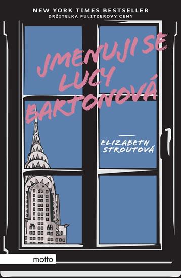 Elizabeth Stroutová Jmenuji se Lucy Bartonová
