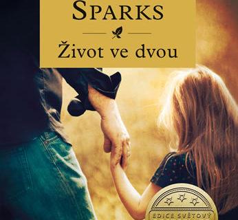 romantická kniha Nicholase Sparkse Život ve dvou
