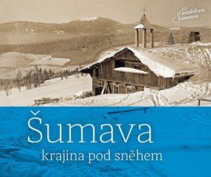 obálka knihy Šumava krajina pod sněhem