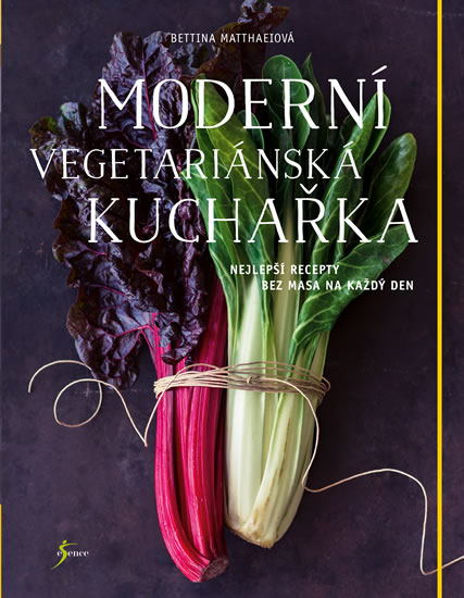 obálka knihy Moderní vegetariánská kuchařka