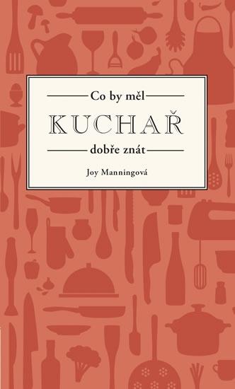 Soutěž o dva výtisky knihy Co by měl kuchař dobře znát