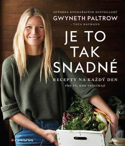 Gwyneth Paltrow radí, jak vařit rychle a zdravě těm, kteří nemají čas. Máme ukázku