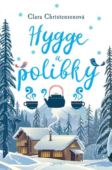 Soutěž o 3 výtisky knihy Hygge a polibky