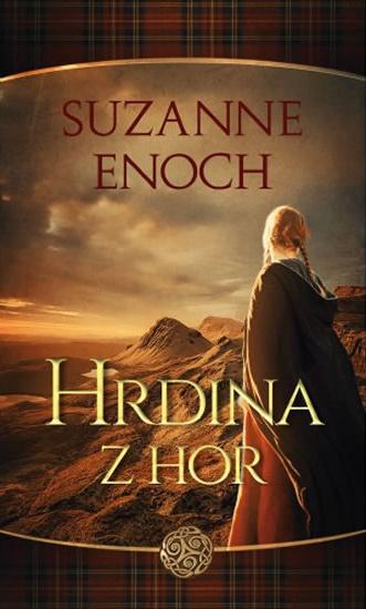 Hrdina zhor od Suzanne Enoch: kouzelná historická romance, která má švih