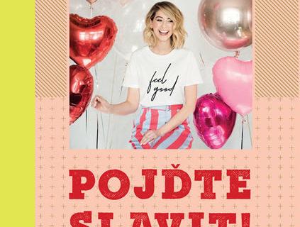 Soutěž o 3 výtisky knihy Zoe Sugg Pojďte slavit!