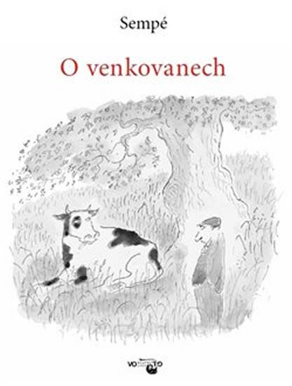 Sempé nabízí v titulu O venkovanech opět to nejlepší z kresleného humoru