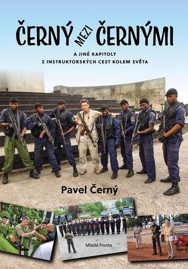 Policejní instruktor Pavel Černý nás ve své knize Černý mezi černými zavede na místa, kam se běžný turista nejspíš nikdy nepodívá