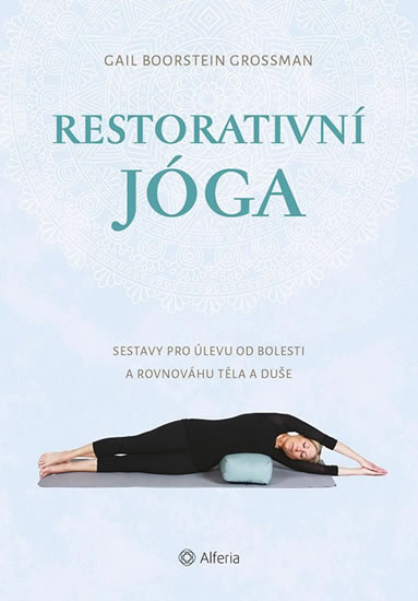 Soutěž o 3 výtisky knihy Restorativní jóga