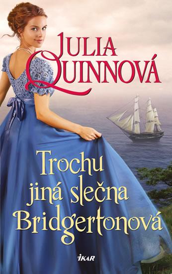 Trochu jiná slečna Bridgertonová (Julia Quinn)