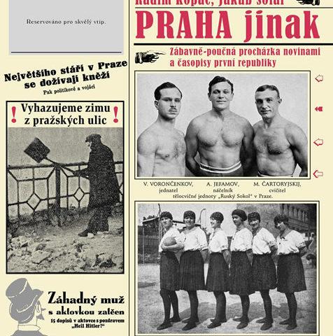 Praha jinak zve na procházku tiskem první republiky