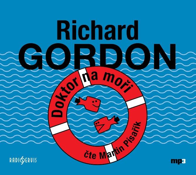 Doktor na moři od Richarda Gordona - suchý britský humor se díky Martinu Písaříkovi dostal na ještě  vyšší úroveň