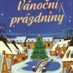 Vánoční prázdniny od Sophie Clairové: hřejivá romantika