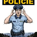 Kniha Můj příběh jménem POLICIE není příliš optimistická, ale díky ní leccos pochopíte